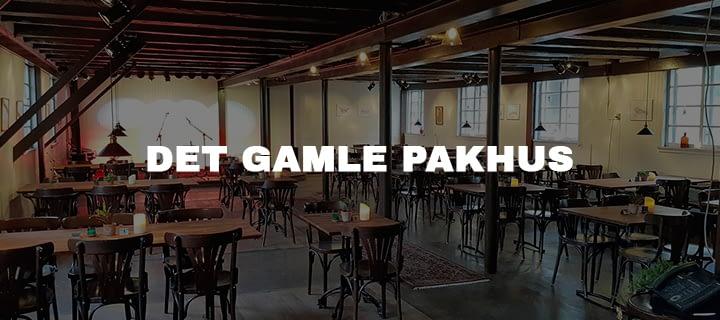 DET GAMLE PAKHUS