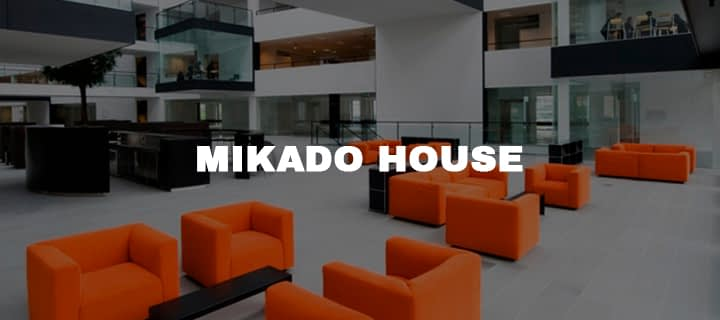 MIKADO HOUSE