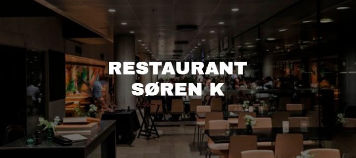 RESTAURANT SØREN K