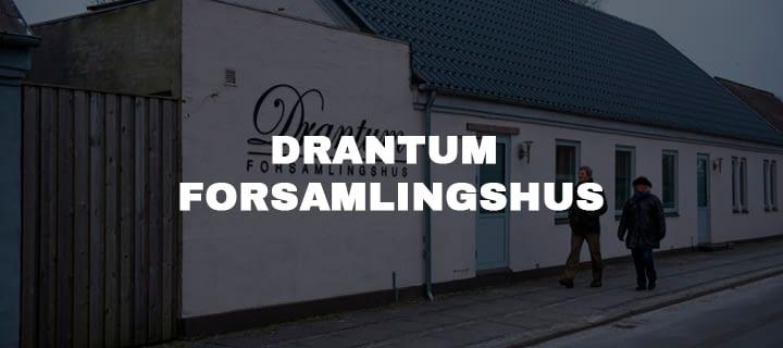 DRANTUM FORSAMLINGSHUS